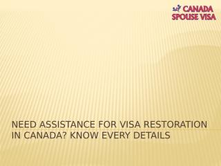 Need Assistance for Visa Restoration in Canada, Know Every Details.pptx