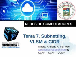 Tema 7 Subnetting, VLSM y CIDR.pptx